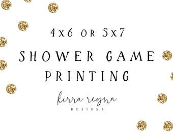 Shower Game Printing