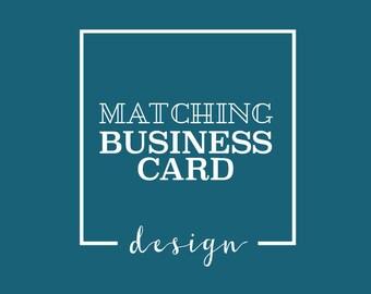 Business Cards - Made To Match Design
