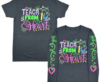 Teach From the Heart Dark Heather T-Shirt - Tees2urdoor