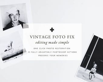 VINTAGE FOTO FIX Photoshop Actions to quickly retouch + preserve your family photos
