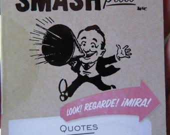 Smash Pad - Quotes