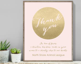 Blush and Gold Thank You Sign / In Lieu of Favors, Charity Donation / Metallic Gold and Blush  ▷ Printable File {or} Printed & Shipped