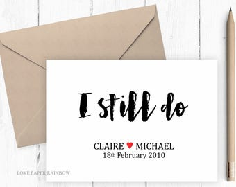 personalised 1st anniversary card, custom 1st wedding anniversary card, I still do, marriage quote card, renew vows, romantic card for wife