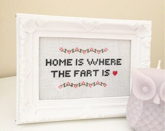 Home Is Where The Fart Is Photo Frame Cross Stitch Custom Embroidery Hoop Art - Naughty Cross Stitch Quote - Funny Cross Stitch