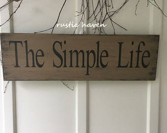 "Primitive~Handmade Distressed Inspirational Wood Sign~The Simple Life 7.25"" x 24"""