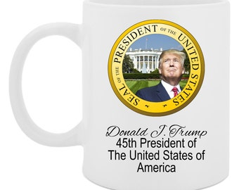 President Donald Trump - Trump Wins - 2016 Election - Donald Trump Mug - Make America Great Again