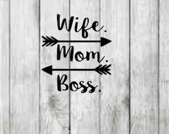 wife mom boss- svg file-dxf file-eps file-jpg file-shirt svg.