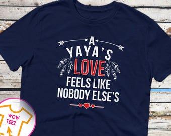 Yaya Shirt, Mother's Day Yaya, A Yaya's Love, Customized Yaya Shirt, Yaya Gift, Gift for Yaya, Yaya TShirt, Cute Gift for Yaya, Mother's Day