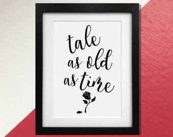 """Disney's Beauty and The Beast """"Tale as Old as Time"""" quote print Poster"""