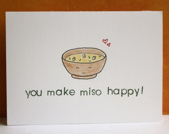 Cute miso soup Valentine's Day card ~ 'You make miso happy!'