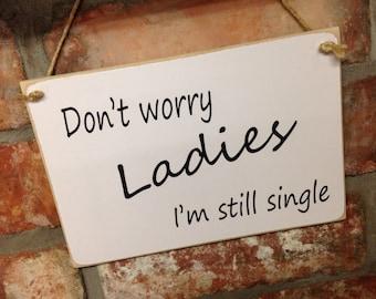 WEDDING - Ref:0006 Don't worry ladies I'm still single