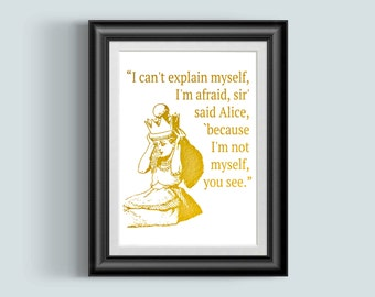 Alice in Wonderland Quote, Wonderland Print, Alice Quote, Gold Wall Art, Gold Foil Print