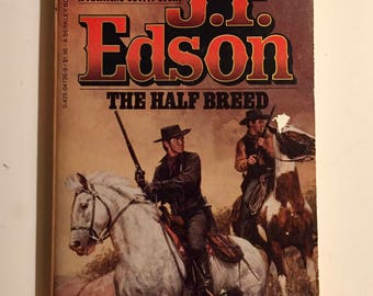 J T Edson The Half Breed Mass Market Paperback A Floating Outfit Story 1969