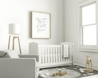 "Nursery Print - ""Dream Big Little One"""