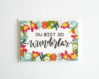 Du Bist So Wunderbar, You Are So Wonderful, German Greeting Card