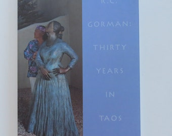 SIGNED Book RC Gorman Thirty Years in Taos 1998