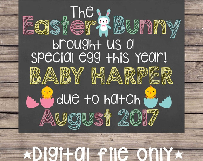 Easter Pregnancy Announcement Chalkboard/Easter Bunny Pregnancy Sign/Easter Pregnancy Reveal/Easter Expecting Sign/Easter Baby /Digital File