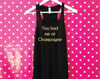 You Had Me At Champagne Tank Top. Champagne Vest Top. Brunch Tank. Racerback Wine Tank. Champagne Shirt. Party Tank. Brunch Shirt.