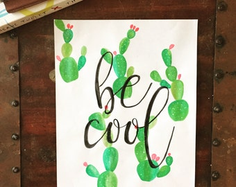 Be Cool Watercolor