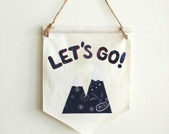 LET'S GO Mountain Banner - Wall Decor - Outdoors