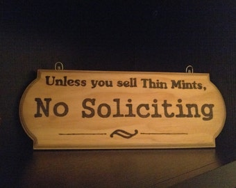 Unless you sell thin mints, no soliciting, Woodburned Sign, Girl Scouts, Thin Mints, No Soliciting Sign, Front Door Sign