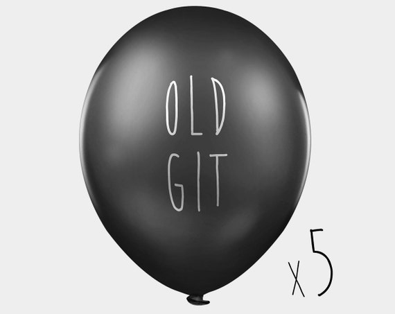 Funny birthday balloons - OLD GIT - pack of 5 black abusive birthday party balloons