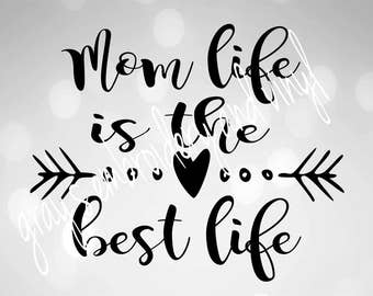 mom life is the best life svg dxf