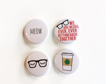 Taylor Swift inspired button pin set // button badges // coffee cup button, meow, hipster glasses, we are never ever getting back together