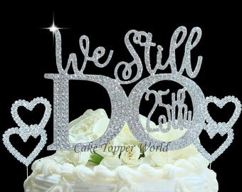 25th Wedding Anniversary cake topper set. We Still Do wedding quote cake decoration. Cake Jewelry