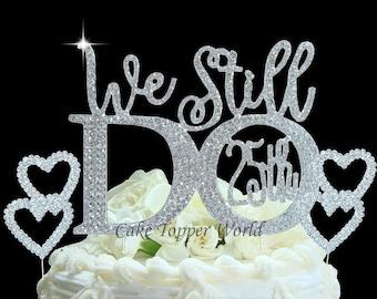 25th Wedding Anniversary cake topper set. We Still Do wedding quote cake decoration. Cake Jewelry