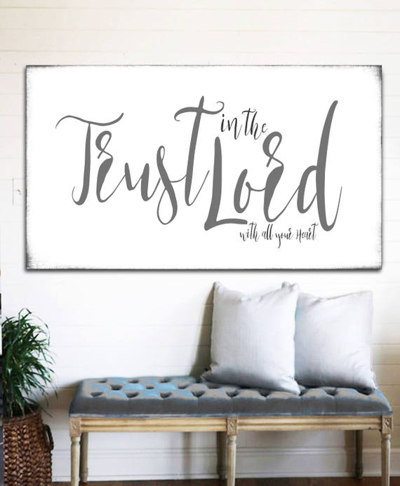 50 Farmhouse Style Gift Ideas From Etsy: Trust In The Lord Modern Farmhouse Wall Decor Gift For Her