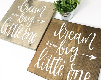 Dream Big Little One - Wood Sign | Custom Wood Sign | Nursery Sign | Nursery Decor | Hand Painted Sign | Rustic Decor | Hand Lettering
