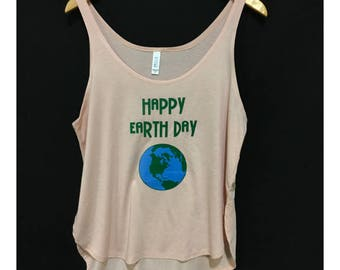 Happy Earth Day Women's Split Side Tank / Loose Fit Earth Day Tank Top / Beachy Tank / Go Green /