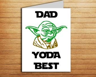 Star Wars Father's day card for Dad Yoda Best Father's day gift from daughter or son Printable Funny Yoda card Best dad ever Thanks Dad card