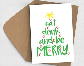SALE 20% off - Eat, Drink & Be Merry Christmas Card - Christmas Tree Card, Typography