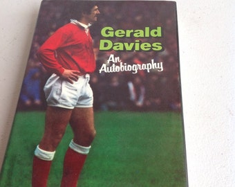 Gerald Davies- An Autobiography.