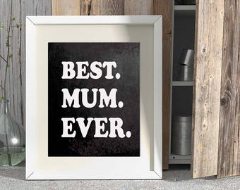 Mum Gift, Gift for Mum, Mothers Day Gift, Christmas Gift, Best Mum Gift, Printable Mom Wall Art, For Mom, From Kids