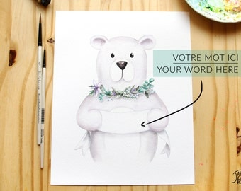 Illustration bears with Word or custom name - original Reproduction in watercolor in the format 8 x 10 of a polar bear to Lei