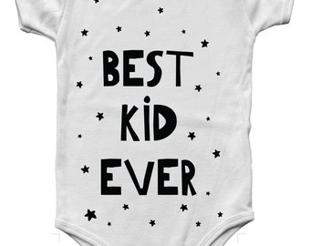 Best kid ever, newborn baby clothes, baby body suit, first birthday outfit boy, Cute baby onesies, baby boy nursery, baby clothes aunt
