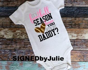 "Baby Girl Onesie ""Its Football Season Have you Seen My Daddy"" Short Sleeve Baby Onesies Bodysuit"