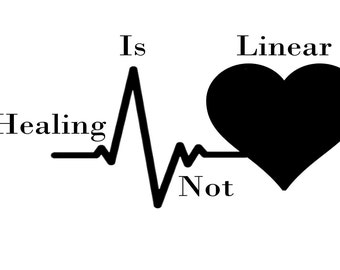 Healing Is Not Linear