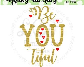 Be You tiful SVG/DXF/EPS file // Valentine