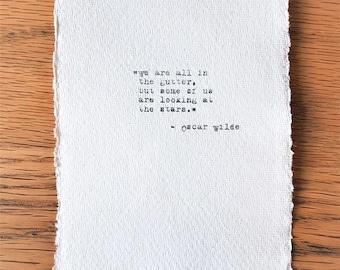 Oscar Wilde inspirational quote hand typed on antique typewriter gift girlfriend boyfriend husband wife wedding present birthday celebration
