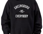 Greensboro vs Everybody Hoodie