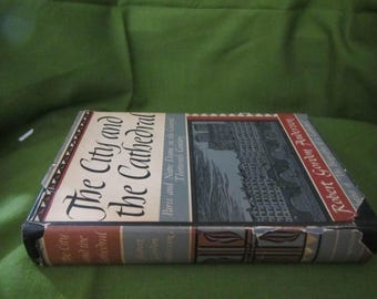 1948 ** The City and the Cathedral ** Robert Gordon Anderson * 1st Edition **sj