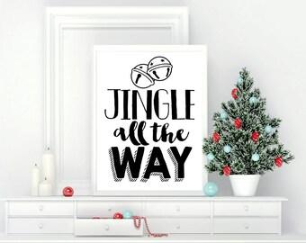 Printable Wall Art, Jingle All The Way, Christmas, Home Decor, Instant Download