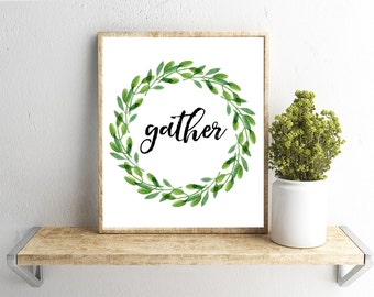 Printable Wall Art, Gather,  Wreath, Home Decor, Instant Download