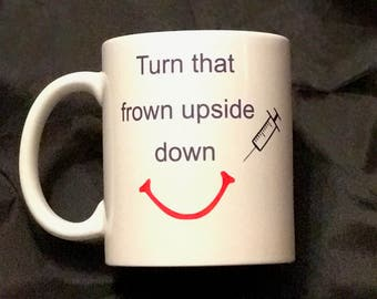 Turn that frown upside down, 11oz, ceramic mug, sublimation, Doctor's Day
