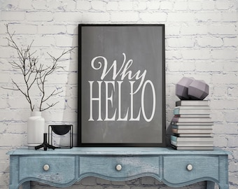 Why Hello Canvas Sign, Vintage Style Canvas Sign, Canvas Wall Decor, Vintage Home Decor, Farmhouse Style Decor, Canvas Wall Art