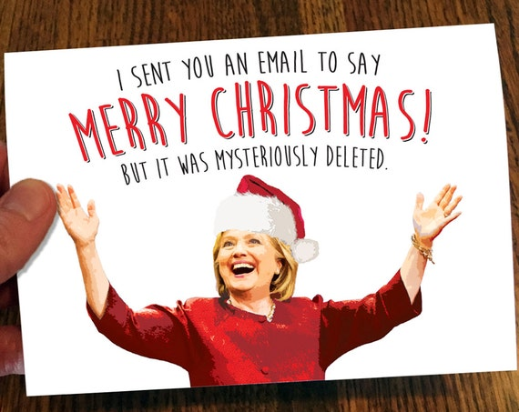 Hillary Clinton Christmas Card Deleted Emails Funny